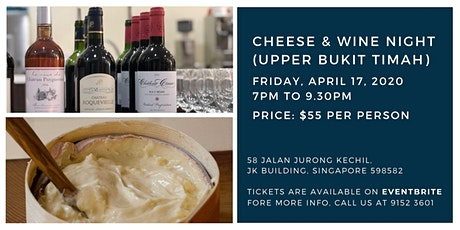 Cheese & Wine Night (Upper Bukit Timah) - 17 April tickets
