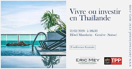 Vivre ou investir en Thaïlande à Genève billets