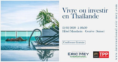 Vivre ou investir en Thaïlande à Genève