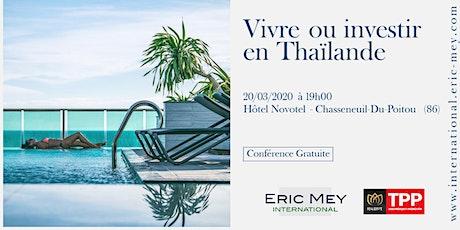 Vivre ou investir en Thaïlande à Poitiers billets