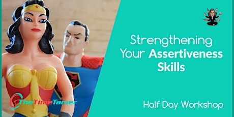 Strengthen Your Assertiveness Skills tickets