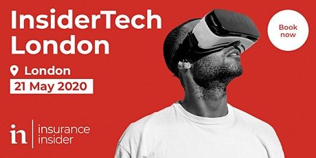 InsiderTech London Conference 2020, from Insurance Insider tickets