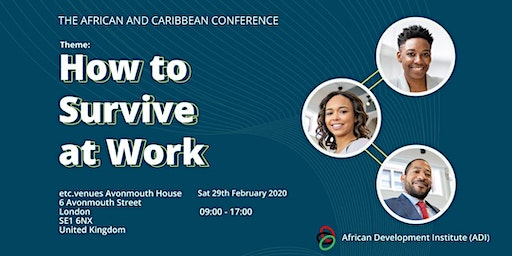 African & Caribbean Development Institute - How to survive at work