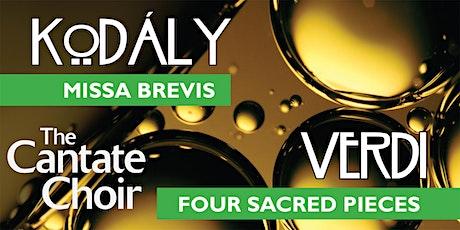 Cantate Choir - Kodály Missa Brevis, Verdi Four Sacred Pieces tickets