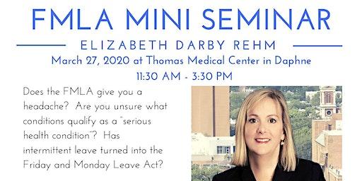BCSHRM FMLA Mini Seminar - Daphne
