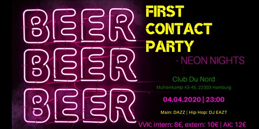 First Contact Party - Neon Nights // HS Fresenius // 04.04.2020