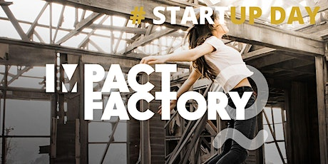 3.  StartUp Day Impact Factory Tickets