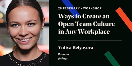 Ways to Create an Open Team Culture in Any Workplace tickets