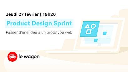 Product Design Sprint - Place Limitée tickets