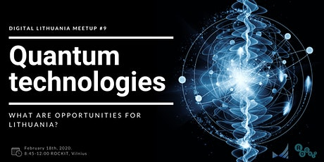 Quantum technologies: what are opportunities for Lithuania? tickets
