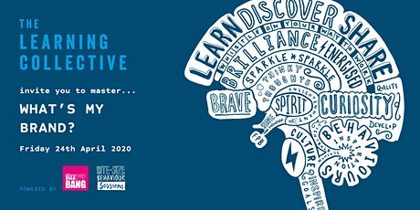 The Learning Collective - What's my Brand? tickets