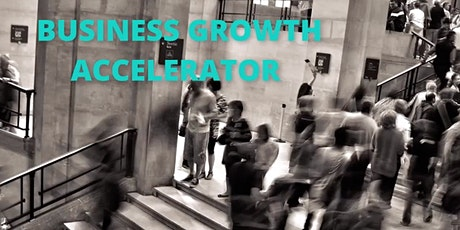The Business Growth Accelerator tickets