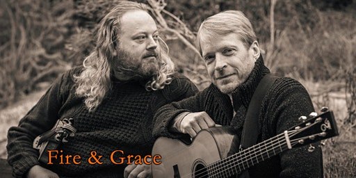 Concert 3- Fire and Grace, Sunday, May 31, 2020 2pm
