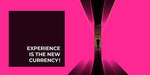 Experience is the new currency!  – Erlebnisse nachhaltig gestalten.