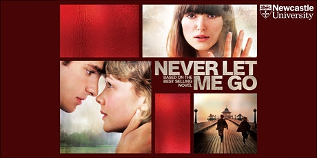 'Never Let Me Go' - Free film and discussion tickets