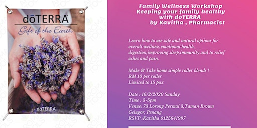 Family Wellness Workshop  with doTERRA by Kavitha, Pharmacist
