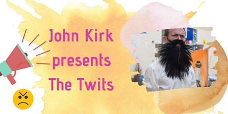 John Kirk - The Twits at Rugby Library tickets