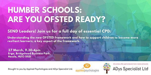 Humber SEND Leaders; Are you ready for OFSTED?