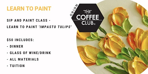Orion Springfield - Sip 'n' learn to paint 'Impasto Tulips'