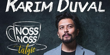Karim Duval - NossNossTalgie -  à Lyon tickets