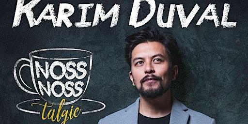 Karim Duval - NossNossTalgie -  à Lyon