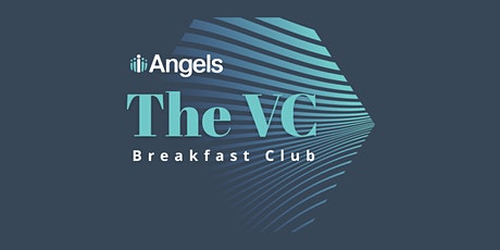 The iAngels VC Breakfast Club - Using AI to Improve Health tickets