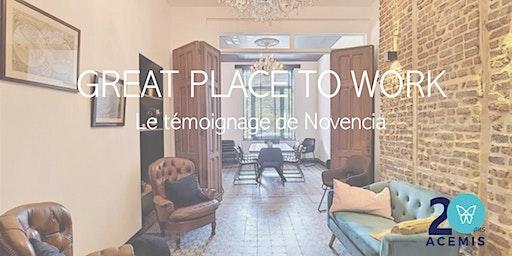 """Great Place to Work"" - Le témoignage de NOVENCIA"