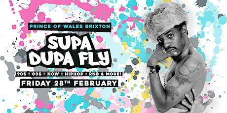Supa Dupa Fly x Brixton w/ Shortee Blitz (Kiss) tickets