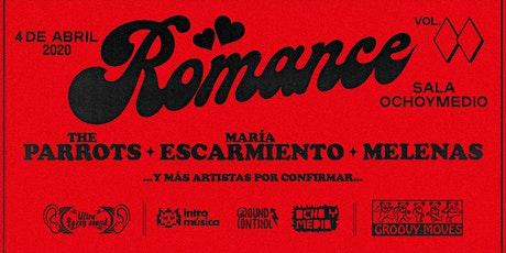 Romance: The Parrots, María Escarmiento, Melenas y más entradas