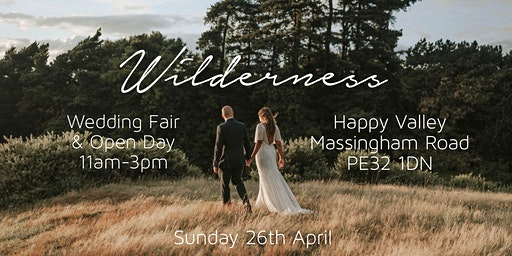 Wilderness Wedding Fair and Open Day at Happy Valley, Norfolk, UK
