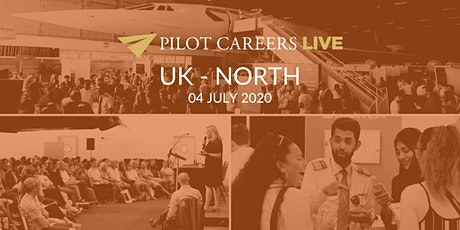 EVENT CANCELLED DUE TO COVID-19 - Pilot Careers Live UK North - 04 July 2020 tickets