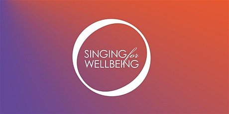 Singing for Wellbeing tickets