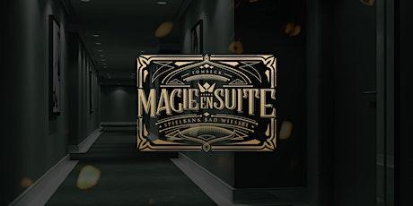 MAGIE EN SUITE Tickets