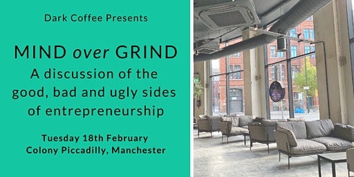 Mind Over Grind panel discussion and networking evening