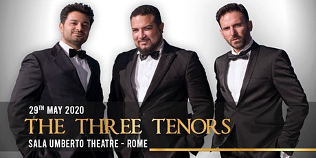 I Tre Tenori al Teatro Sala Umberto - The Three Tenors at Sala Umberto biglietti