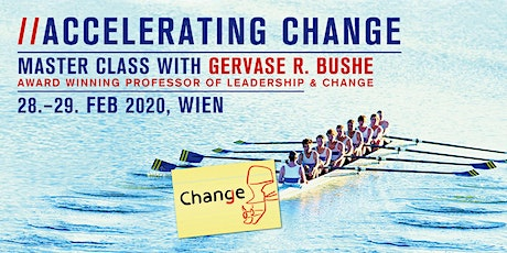 Accelerating Change - Master Class with Professor Gervase R. Bushe tickets
