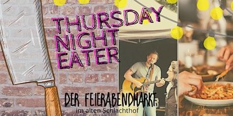 der feierABENDmarkt - Thursday Night Eater Tickets