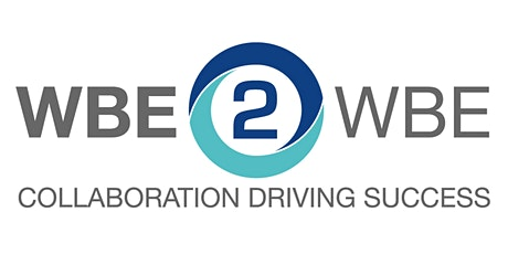 WBE 2 WBE Day: Meeting the Needs of Corporate Procurement Teams tickets