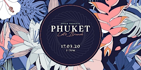 Phuket Let's Brunch...The Ultimate Boozy Brunch at Opium tickets
