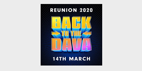 BACK TO THE DAVA REUNION 2020 tickets