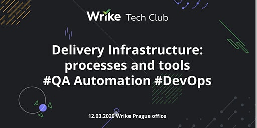 Delivery infrastructure: processes and tools (DevOps+QAA)
