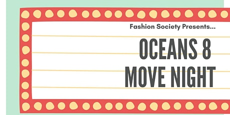 Fashion Society movie night tickets