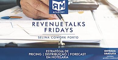 Revenue Talks Fridays - 2ª Edição