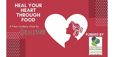 Heal Your Heart Through Food