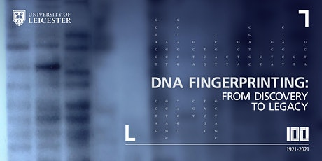 DNA Fingerprinting: From Discovery to Legacy tickets