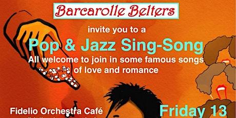 Barcarolle Choir Belters, Piano Bar Pop & Jazz Sing-Song evening tickets