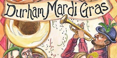 Durham Mardi Gras:  The Bulltown Strutters/ Katharine Wha tickets