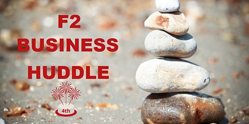 F2 Business Huddle