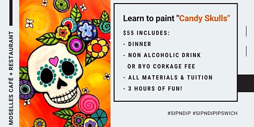 Moselles Springfield - Sip 'n' learn to paint 'Candy Skulls'