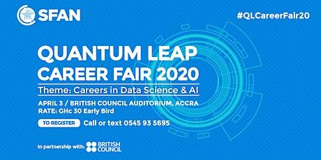 Quantum Leap Career Fair 2020 (Early Bird Rate: 30 Cedis) tickets